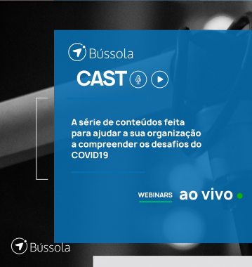 Instituto Bancorbrás participa do Bússola Cast